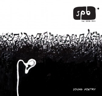 the sound poets - sound poetry