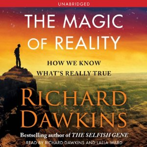 Richard Dawkins the magic of reality