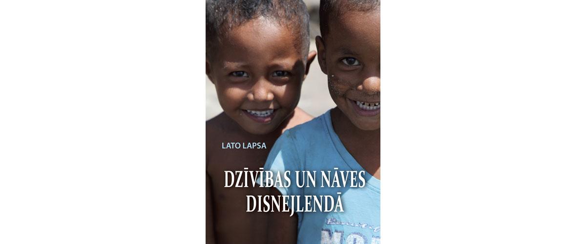 Lato Lapsa – Dzīvības un nāves disnejlendā